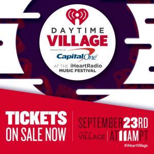 Daytime Village iHeartRadio Music Festival | Music News 2017