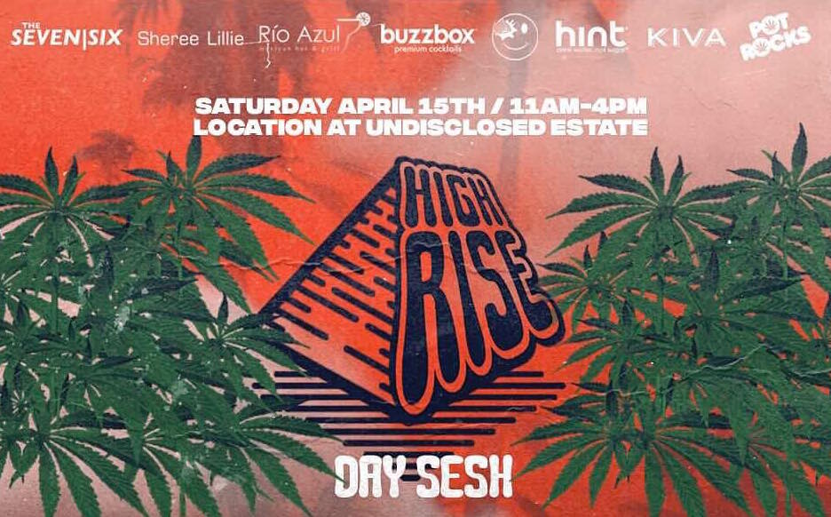 High Rise Day Sesh | 420 Event | Free 420 Event | Weed
