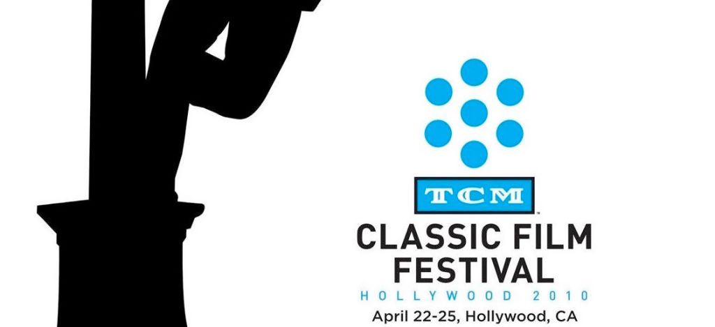 TCM CLASSIC FILM FESTIVAL | Hollywood Film News