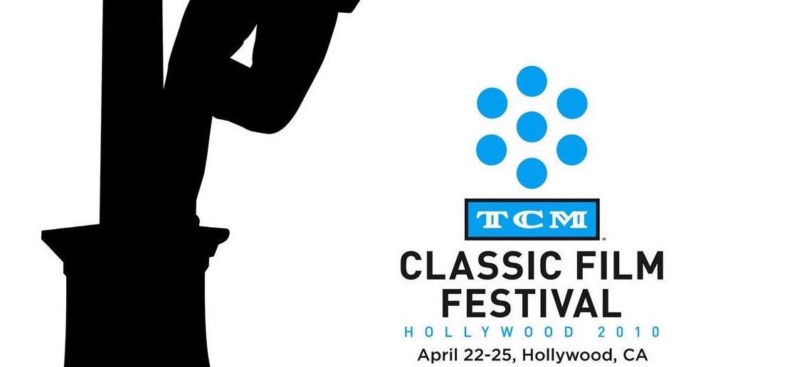 TCM CLASSIC FILM FESTIVAL | Hollywood Film News
