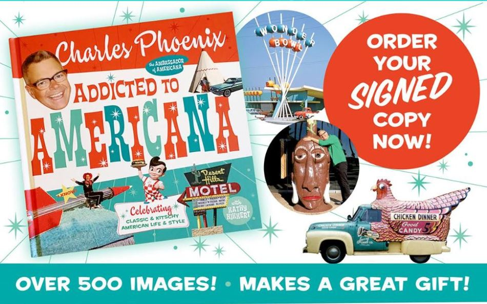 charles phoenix new book addicted to americana on sale now the